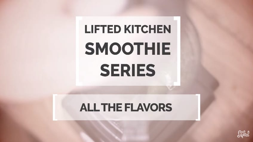 Smoothie Series: All the Flavors -vihersmoothie